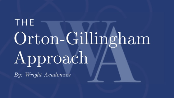 The Orton-Gillingham Approach