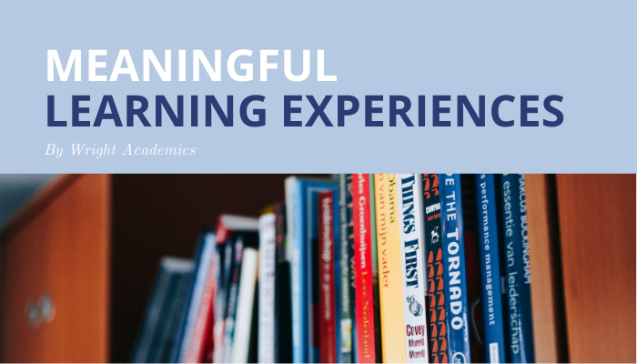 Meaningful Learning Experiences